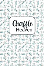 Chaffle Heaven: Recipe templates for your Cheese + Waffle Obsession - Chaffles or Cheezles? 100 page paperback with beautiful green bows and dots cover