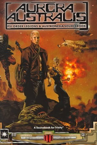 Aurora Australis: PSI Order Legions & Austronesia Sourcebook (A Sourcebook for Trinity) by Andrew Bates (2000-03-02)