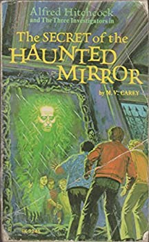 The Secret of the Haunted Mirror - Book #21 of the Alfred Hitchcock and The Three Investigators