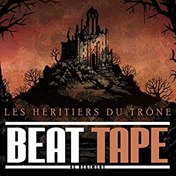Les héritiers du throne BeatTape