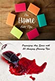 The Home Edit Tips: Organizing Any Space with 30 Amazing Cleaning Tips: Organize Your Home During Holiday (English Edition)