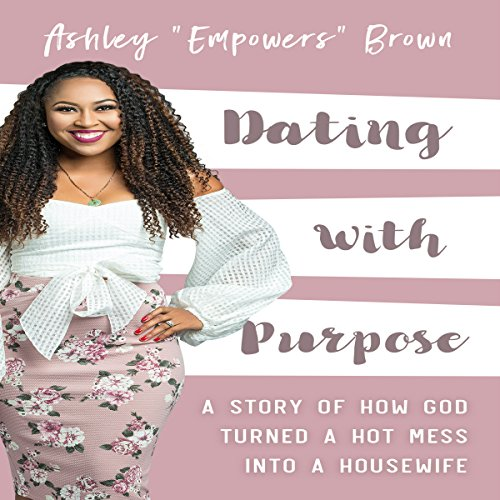 Dating with Purpose audiobook cover art