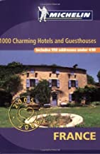 Charming Places to Stay in France (Michelin Charming Places to Stay in France) by Michelin Travel Publications (2004-12-02)