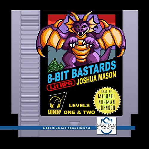 Couverture de Eight-Bit Bastards: Levels One and Two