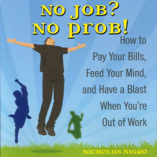 No Job? No Prob! audiobook cover art