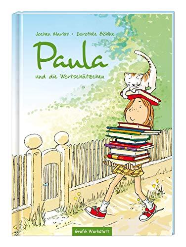 Paula und die Wortschätzchen: Kinder-Geschenkbuch