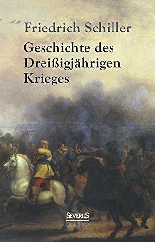 Geschichte des Drei??igj??hrigen Krieges by Friedrich Schiller (2015-02-27)