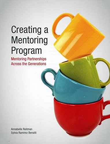 Creating a Mentoring Program: Mentoring Partnerships Across the Generations