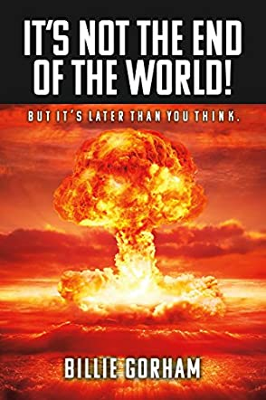 It's Not the End of the World!