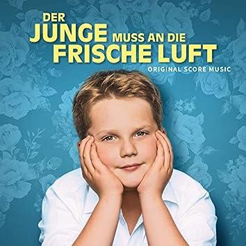 Der Junge muss an die frische Luft (Original Score Music)