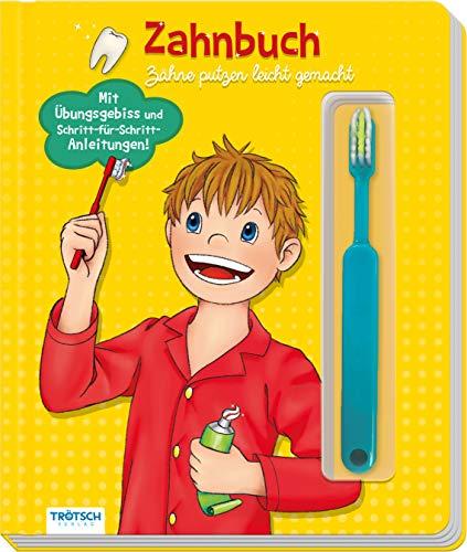 Trötsch Pappenbuch Zahnbuch Zahnputzbuch: Zähneputzen leicht gemacht: Übungsbuch Lernbuch Zahnputzbuch (Beschäftigungsbücher: Beschäftigung)