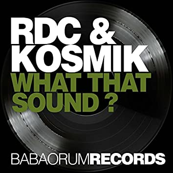 What 's That Sound (Remixes)