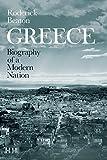 Greece: Biography of a Modern Nation