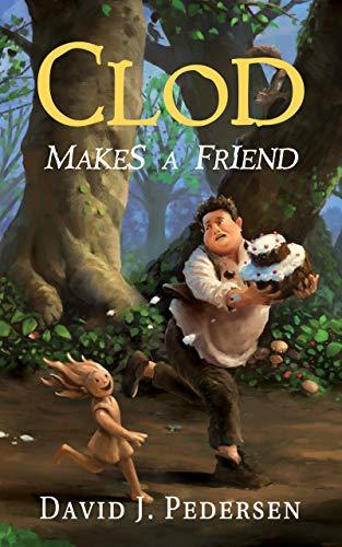 Clod Makes A Friend by Pedersen, David ebook deal