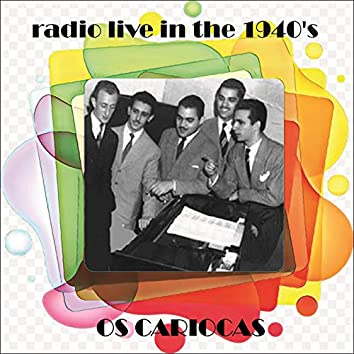Radio Live In The 1940's