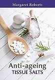 Anti-ageing Tissue Salts