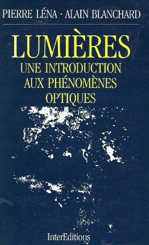 Lumières - Une introduction aux phénomèmes optiques
