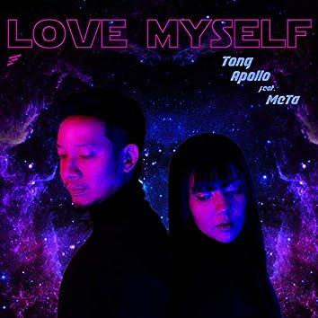 Love Myself (feat. Meta)