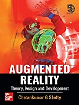 Augmented Reality - Theory, Design and Development