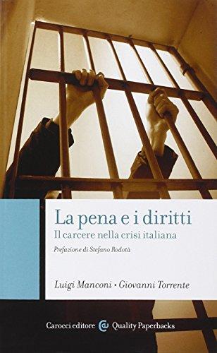 La pena e i diritti. Il carcere nella crisi italiana