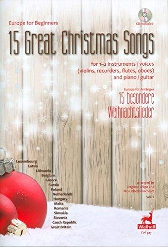 Europa voor beginners, volume 1. 15 grote kerstnummers voor 1-2 instrumenten of voices en piano/Europa voor beginners Band 1. 15 bijzondere kerstliedjes voor 1-2 instrumenten of stemmen en piano (feest, stemmen en CD).