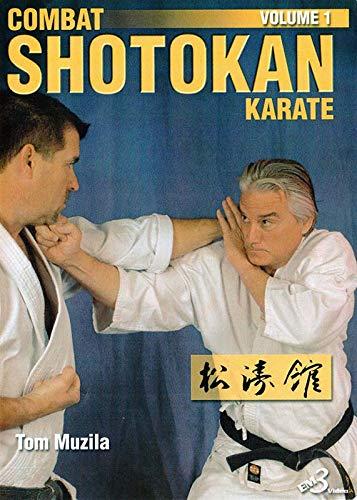Combat Shotokan Karate Vol.1