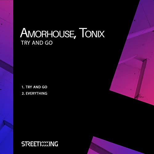 Amorhouse Tonix - Try And Go (Original Mix) [2021]