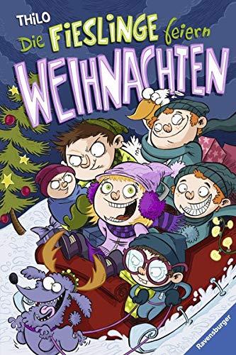 Die Fieslinge feiern Weihnachten (Kinderliteratur)
