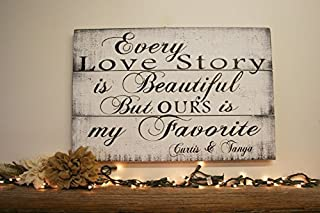 WOOD DECOR Every Love Story Is Beautiful But Ours Is My Favorite Wood Sign Shabby Chic Wedding