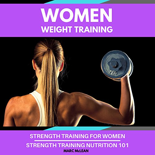 Women Weight Training: Two-Book Bundle audiobook cover art