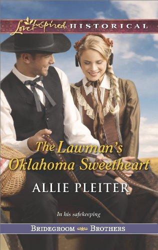 The Lawman's Oklahoma Sweetheart (Bridegroom Brothers Book 3) (English...