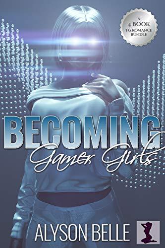 Becoming Gamer Girls: A 4-Book Gender Swap TG Romance Bundle (English Edition)