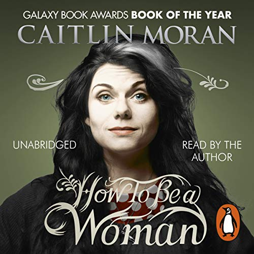 How to Be a Woman audiobook cover art