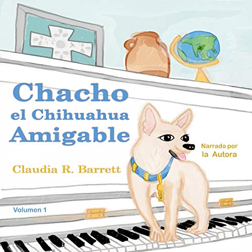 『Chacho el Chihuahua Amigable, Volumen 1 [Chacho the Friendly Chihuahua, Volume 1]』のカバーアート