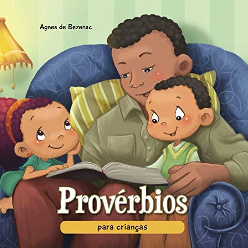 Provérbios para crianças: A sabedoria Bíblica para crianças: 9