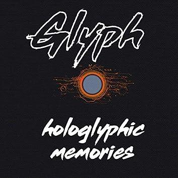 Hologlyphic Memories