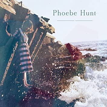 Phoebe Hunt EP