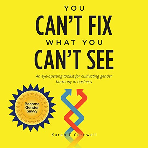 You Can't Fix What You Can't See Audiobook By Karen Cornwell cover art