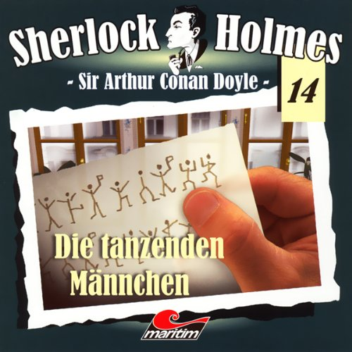 Die tanzenden Männchen     Sherlock Holmes 14              By:                                                                                                                                 Arthur Conan Doyle                               Narrated by:                                                                                                                                 Christian Rode,                                                                                        Peter Groeger,                                                                                        Dagmar Dempe                      Length: 56 mins     Not rated yet     Overall 0.0