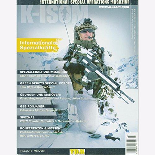 K-ISOM 3/2015 Spezialkräfte Magazin Kommando Bundeswehr Waffe Eliteeinheiten SWAT