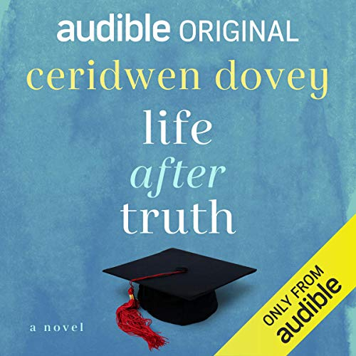 Life After Truth: An Audible Original