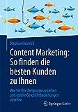 Content Marketing: So finden die besten Kunden zu Ihnen :