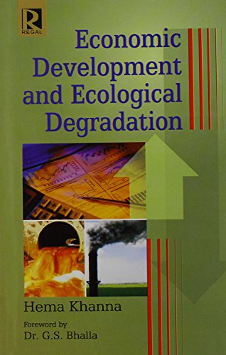 Economic Development and Ecological Degradation