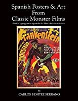 Spanish Posters and Art from Classic Monster Films