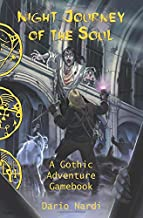 Night Journey of the Soul: A Gothic Adventure Gamebook (Radiance Gamebook)