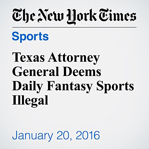 Texas Attorney General Deems Daily Fantasy Sports Illegal audiobook cover art