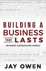 Building a Business that Lasts: without sacrificing family