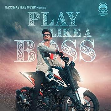 Play Like a Boss
