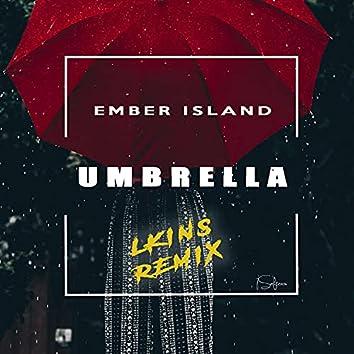 Umbrella (Ember Island) (LKINS remix)