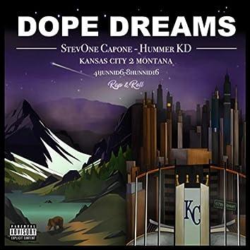 Dope Dreams